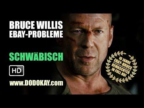 dodokay - Bruce Willis und seine eBay-Probleme HD - Schwäbisch