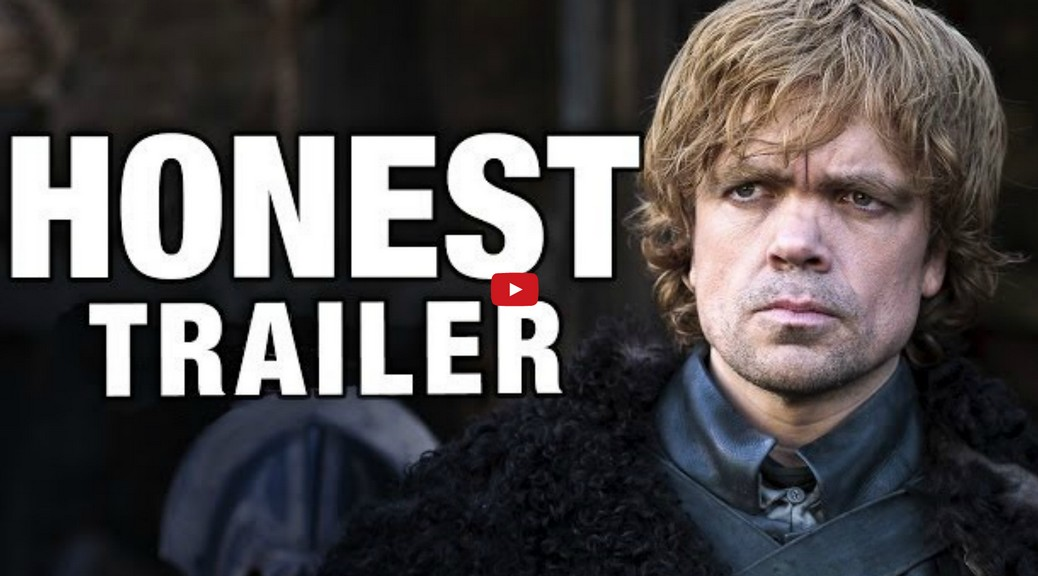 Game of Thrones by Honest Trailers